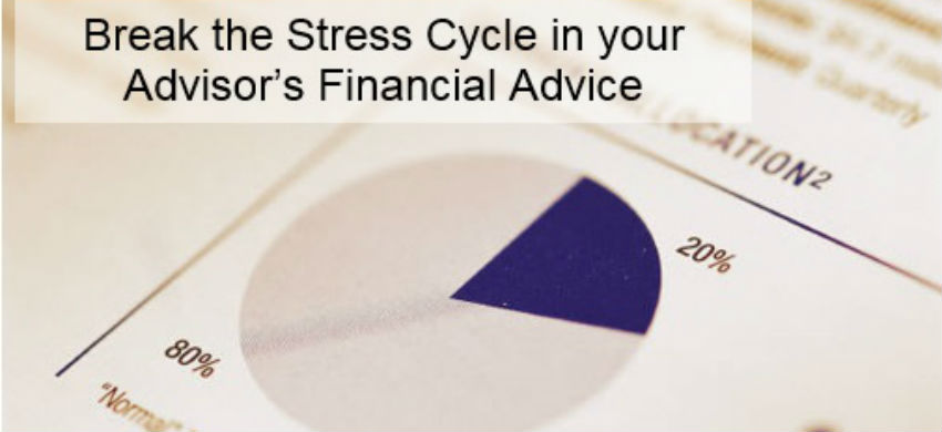 Advise Your Advisor On How To Advise You On Financial Advice