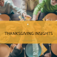 Insights to survive and thrive at thanksgiving