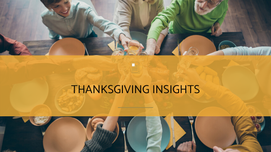 Thanksgiving Insights