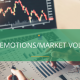 Managing Client Emotions in Times of Market Volatility