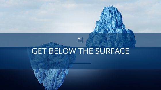 Get Below the Surface When Going Remote