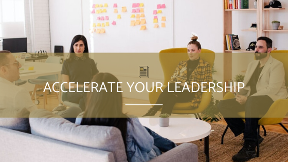 Accelerate Your Leadership